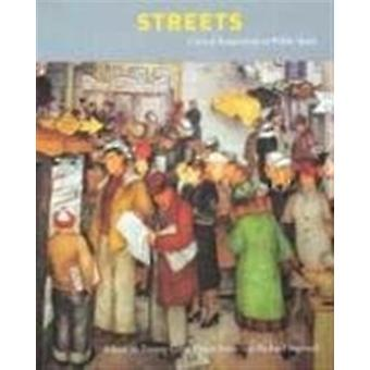 Streets by Introduction by Spiro Kostof & Edited by Zeynep Celik & Edited by Diane Favro & Edited by Richard Ingersoll