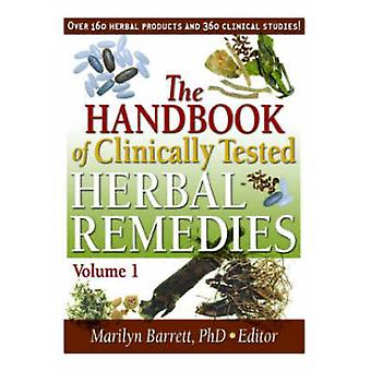 The Handbook of Clinically Tested Herbal Remedies Volumes 1 amp 2 by Marilyn Barrett