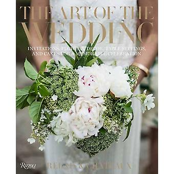 The Art of the Wedding by Relais & Chateaux North AmericaDaniel Hostettler