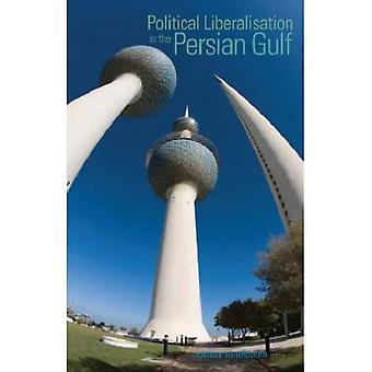 Political Liberalisation in the Persian Gulf