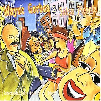 Gorbea, Wayne Y Salsa Picante - Saboreando Salsa Dura fr E! [CD] USA import