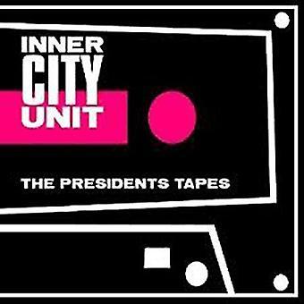 Inner City Unit - President's Tapes [CD] USA import