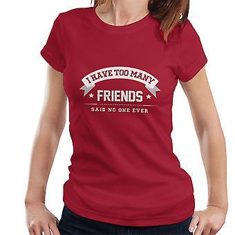 私はあまりにも多くの友人が、誰もこれまで女性の T シャツを言わなかった