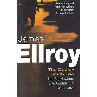The Dudley Smith Trio - The Big Nowhere - LA Confidential - White Jazz