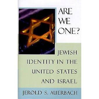 Zijn We een? -De joodse identiteit in de Verenigde Staten en Israël door Jerol