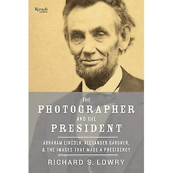 Valokuvaaja ja presidentin Richard Lowry - 9780847845415 B