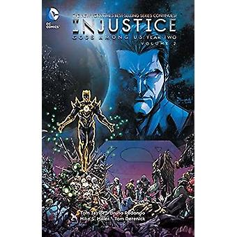 Injustice - Vol 2 - Gods Among Us Year Two   by Bruno Redondo - Tom Tay