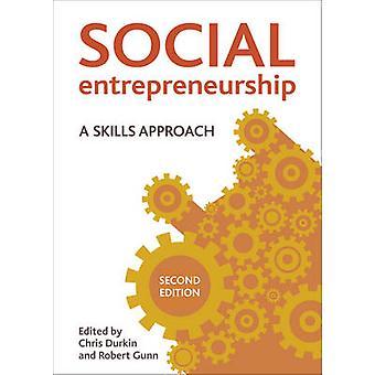 Sosiale entreprenørskap - en ferdigheter tilnærming av Christopher Durkin - Ro
