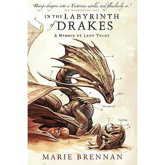 I labyrinten av Drakes - en memoar av Lady Trent av Marie Brennan-