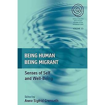 Att vara mänskliga - som invandrare - sinnen självkänsla och välbefinnande av Anne Si