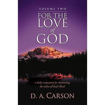 Für die Liebe Gottes - ein täglicher Begleiter für die Entdeckung der Reichtümer des