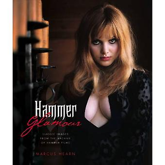 Hammer Glamour by Marcus Hearn - 9781848562295 Book