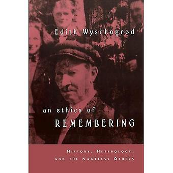 Eine Ethik des Erinnerns: Geschichte, Heterologie und namenlosen andere (Religion und Postmoderne Serie)