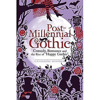 Après millénaire gothique: Comédie, Romance et la montée du gothique heureux