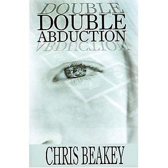 Double Abduction