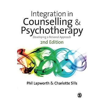 Integration in der Beratung & Psychotherapie: Entwicklung eines persönlichen Ansatzes