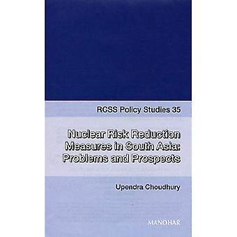 Nukleära riskbegränsande åtgärder i Sydasien: problemen med och framtidsutsikterna