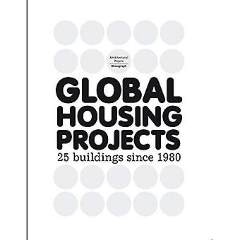 Global Housing Projects Since 1980 (Architectural Papers)