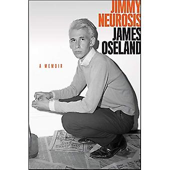 Jimmy neurose: A Memoir