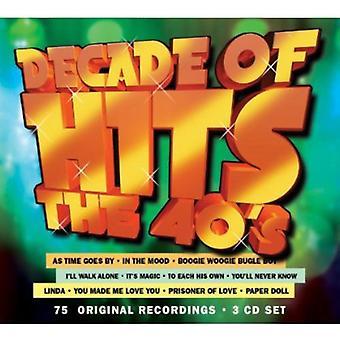 Decade of Hits: The 40's - Decade of Hits: The 40's [CD] USA import