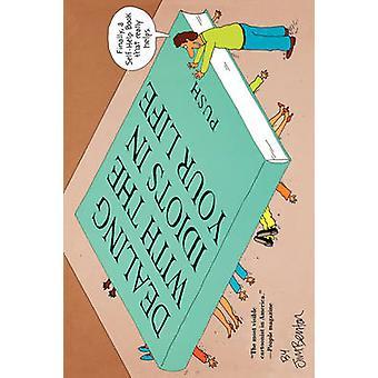 التعامل مع البلهاء في حياتك رواية هوليوود من بينتون & جيم