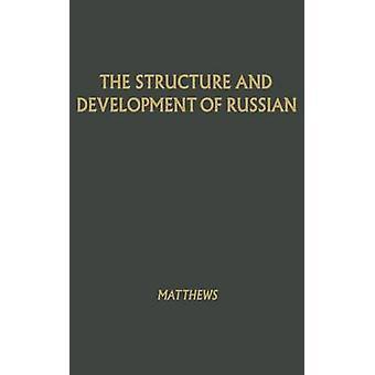 Struktur og udvikling af russiske af Matthews & William Kleesmann