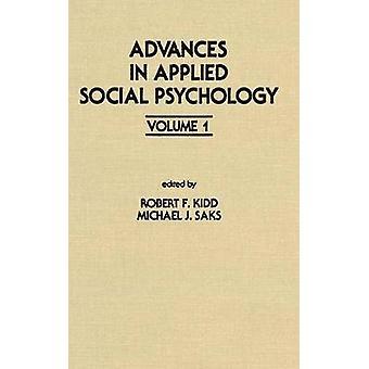 Framsteg inom tillämpad Social psykologi volym 1 av Kidd & R. F.