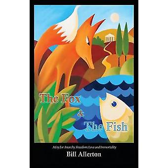 The Fox  the Fish by Allerton & Bill