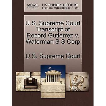 US suprême transcription des débats judiciaires Record Gutierrez c. Waterman S S Corp par Cour suprême des États-Unis