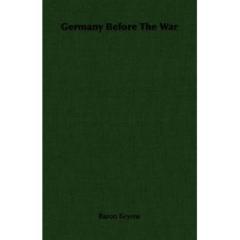 Tyskland före kriget av Beyens & Baron
