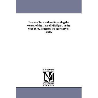 1874年のミシガン州の国勢調査に関する法律と指示。国務長官発行ミシガンでだ法律・法令等