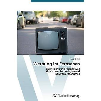 Werbung Im Fernsehen av Dressel Sonja