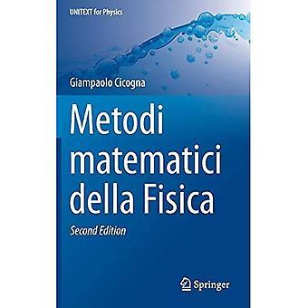Metodi Matematici Della de Fisica (Unitext for fysikk)