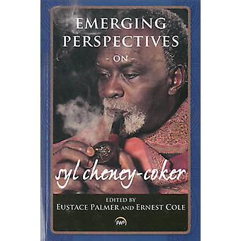 Emerging Perspectives on Syl Cheney-Coker by Eustace Palmer - Ernest