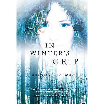 In Winter's Grip by Brenda Chapman - 9781926607054 Book