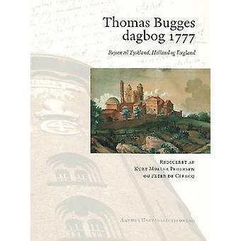 Thomas Bugges - Dagbog 1777 by Kurt Moller Pedersen - Peter de Clercq