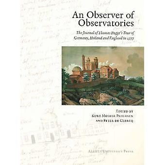 Observer of Observatories - The Journal of Thomas Bugge's Tour of Germ