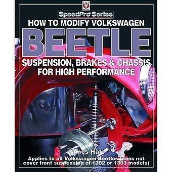 How to Modify Volkswagen Kever Chassis, schorsing & remmen voor hoge prestaties (Speedpro)
