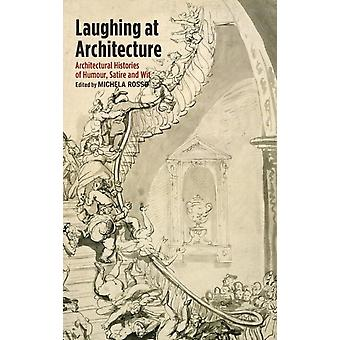 Laughing at Architecture