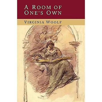 A Room of Ones Own par Woolf et Virginia