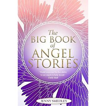 Big Book of Angel Stories by Jenny Smedley