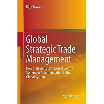 Global Strategic Trade Management von Nayan