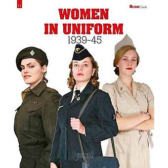 Women in Uniform by Collective - 9782352504603 Book