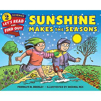 Sunshine Makes the Seasons by Dr. Franklyn M. Branley