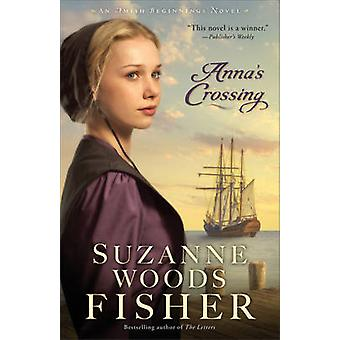 Annas Crossing by Suzanne Woods Fisher
