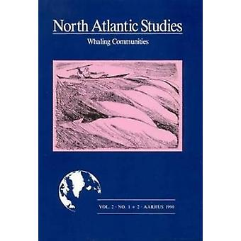 Whaling Communities by Elisabeth Vestergaard - 9788798342427 Book