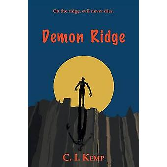Demon Ridge by Kemp & C. I.
