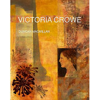 Victoria Crowe da Duncan MacMillan - 9781851497140 libro