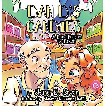 Dan Ds Candies A Good Reason to Brush by Bryan & Shane E