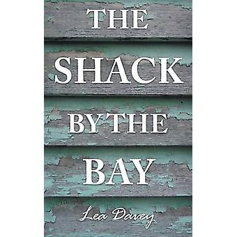 The Shack by the Bay by Davey & Lea